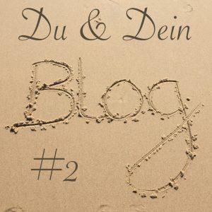 du und dein blog