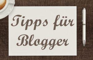 tipps fuer blogger