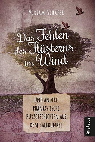 Buchcover Das Fehlen des Fluesterns im Wind