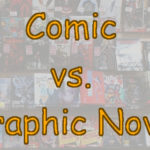 comic vs graphic novel