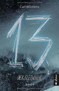 Cover. Dreizehn. Der Gletscher