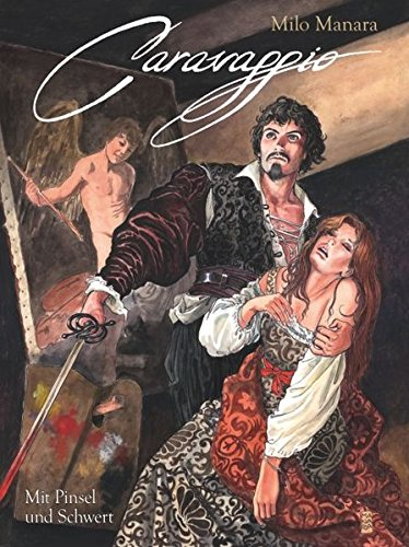 cover Manara - Manara_Caravaggio_mit Pinsel_und_Schwert