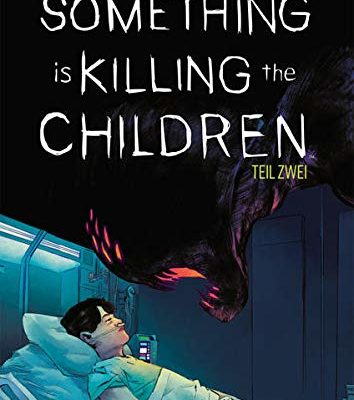 Cover Something is killing the Children. Band 2