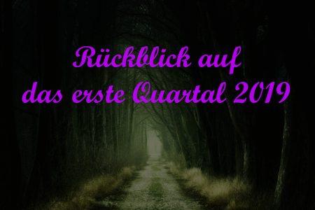 rueckblick_q1_19